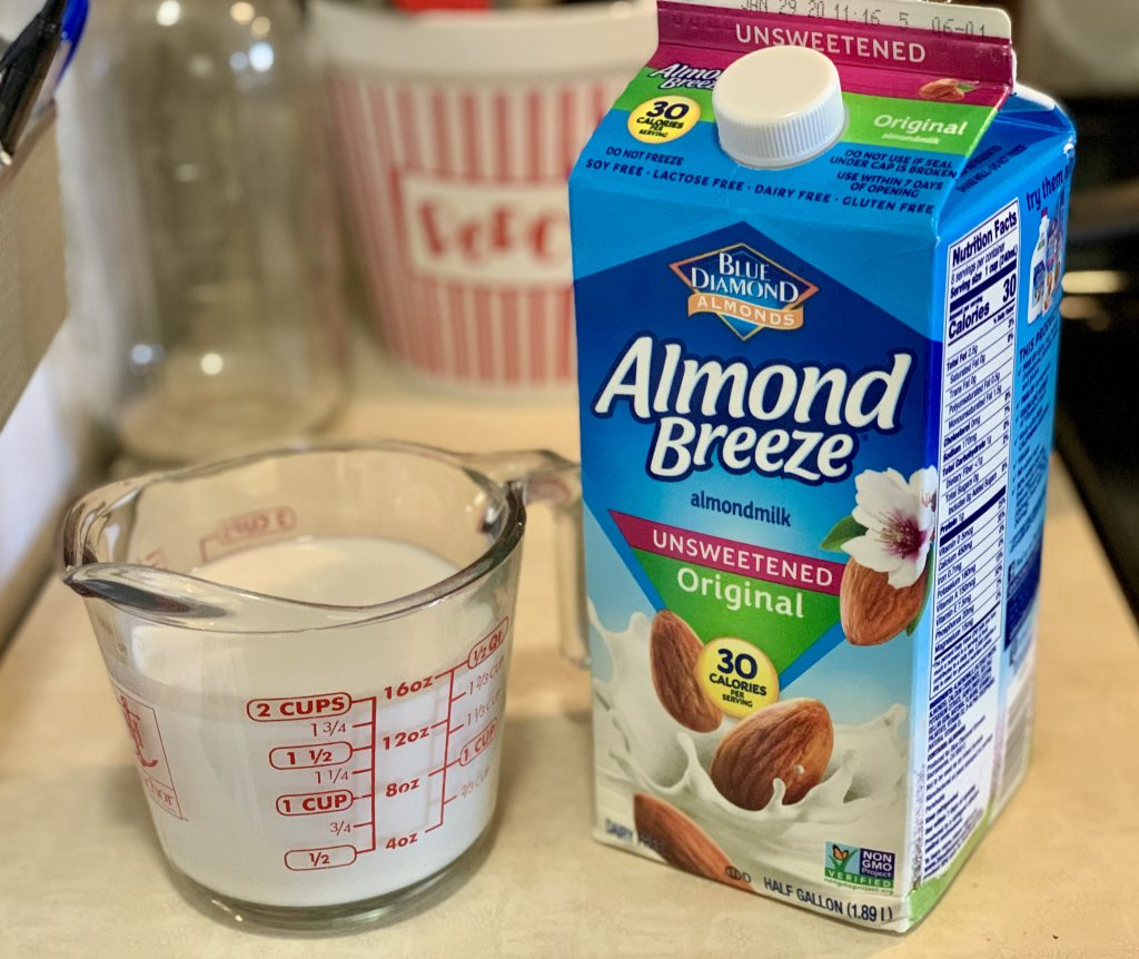 1 and 3/4 cup original, unsweetened almond milk