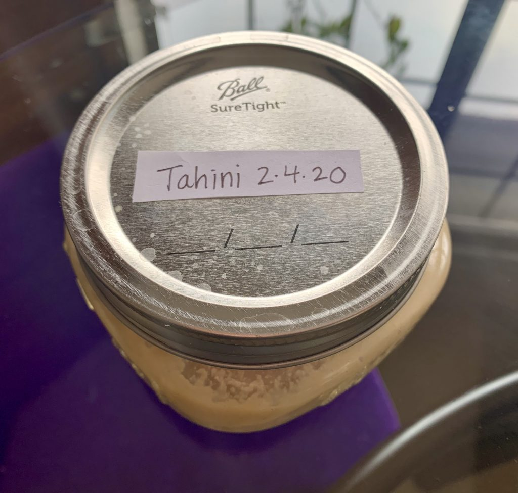Tahini labeled and ready for the fridge
